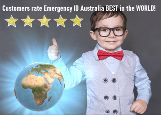 Customers rate Emergency ID Australia BEST in the WORLD